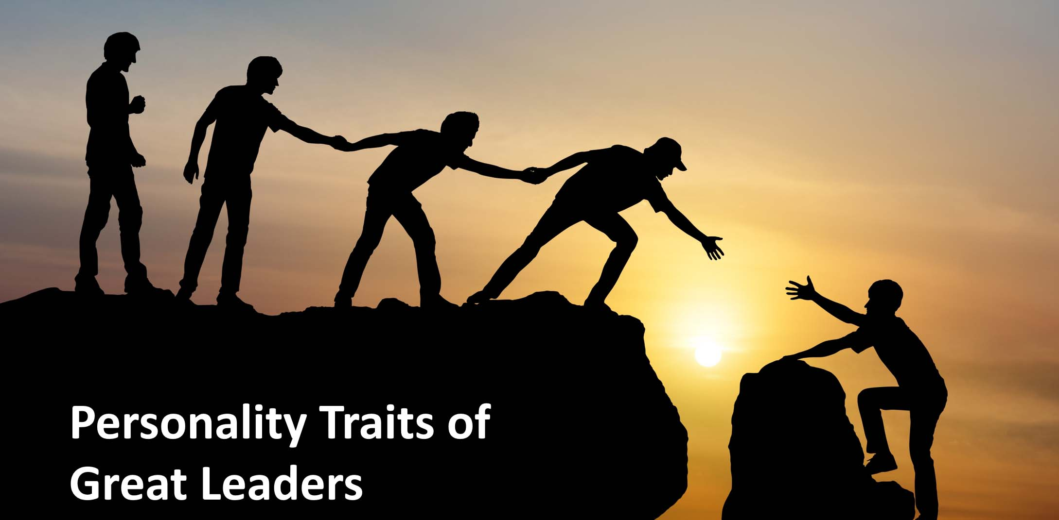 Great Leaders - Personality Traits