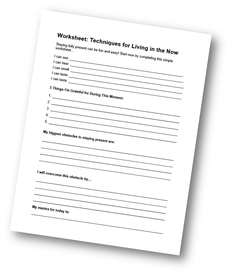 Techniques for Living in the Now Worksheet