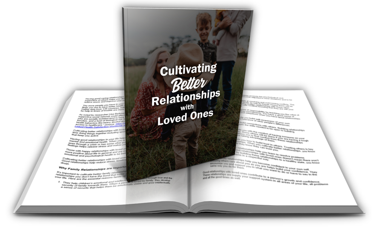 2 Cultivating Better Relationships with Loved Ones