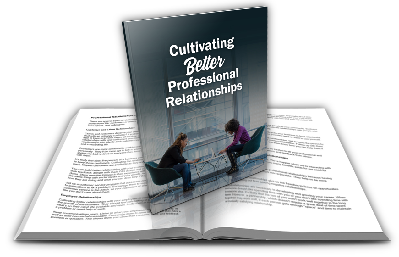 4 Cultivating Better Professional Relationships