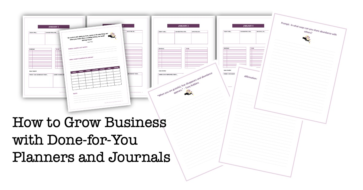 How to Grow Business with Done-for-You Planners and Journals